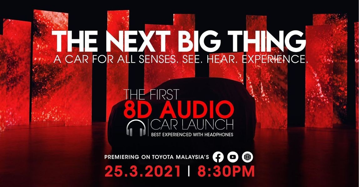 Toyota Cross launching today at 8:30PM! With an 8D audio experience!