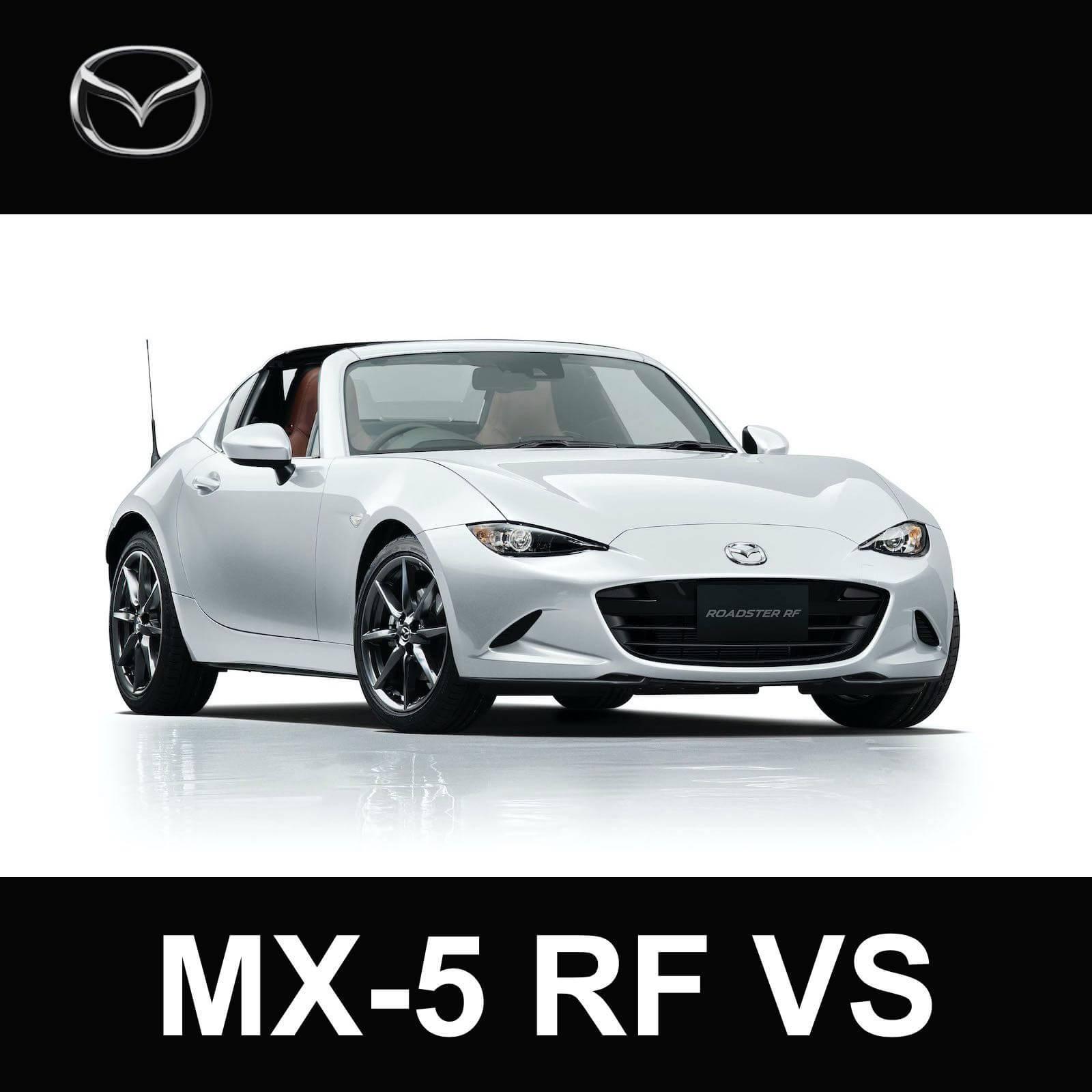 2018 Mazda MX-5 RF VS